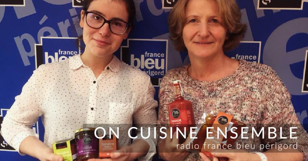 """On cuisine Ensemble"" sur France Bleu Périgord"